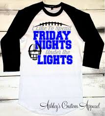 How Many Seasons Is Friday Night Lights Football Shirt Friday Night Lights Shirt Game Day Shirt