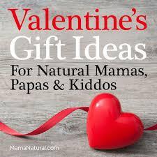 valentine u0027s day gift ideas for natural papas mamas u0026 kiddos