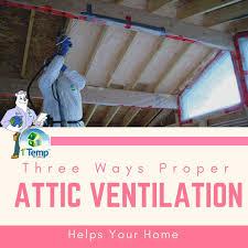 three ways proper attic ventilation helps your home 1 temp home