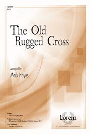 The Old Rugged Cross Made The Difference Sheet Music Sheet Music The Old Rugged Cross Satb Piano