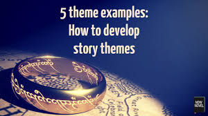 betrayal themes in literature 5 theme exles how to develop story themes now novel