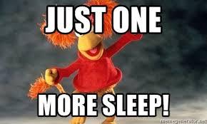 Fraggle Rock Meme - just one more sleep fraggle rock 101 meme generator