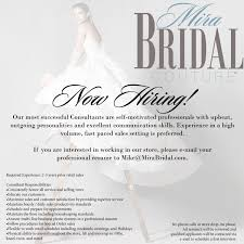 Resume Sample Sales Consultant by Now Hiring Mira Bridal Couturemira Bridal Couture