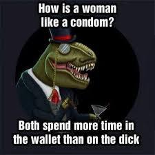 Funny Condom Memes - is a woman like a condom funny adult meme