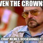 The Big Lebowski Meme - walter the big lebowski meme generator imgflip