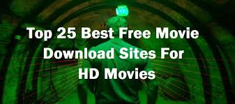 top 25 best free movie download sites for hd movies
