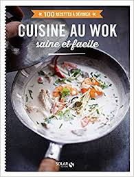 cuisine au wok saine et facile amazon co uk didier férat