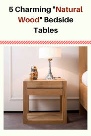 Bed Side Table by Natural Wood Bedside Table Furniturable