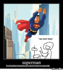 Super Man Meme - superman by lolo45 meme center