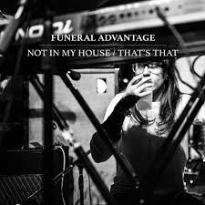 funeral advantage the sound funeral advantage not in my house that s that