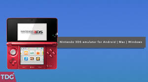 3ds emulator for android best nintendo 3ds emulator for android windows and mac in 2017
