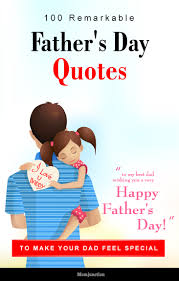 100 remarkable father u0027s day quotes poems and songs for your dad