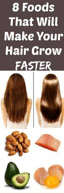 how to make your hair grow faster 8 foods that make hair grow faster