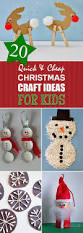 20 quick and cheap christmas craft ideas for kids craft xmas