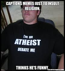 Funny Meme Captions - captions memes just to insult religion funny meme picture