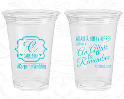 clear plastic cups for wedding an affair to remember personalized clear cups wedding