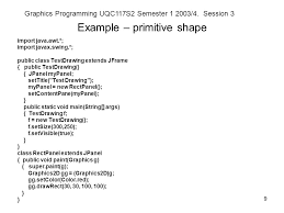 graphics programming uqc117s2 semester 4 session 3 1 drawing in