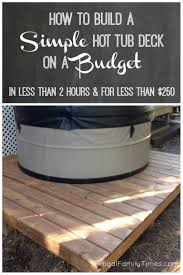 How To Build A Wood Patio by How To Make A Tub Deck For 250 And 2 Hours Work For Our Very