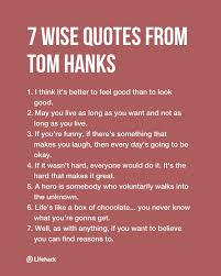 Quotes Of Wisdom And Love by 7 Quotes From Tom Hanks That Are Full Of Wisdom