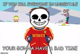 Your Gonna Have A Bad Time Meme Generator - you feel like your gonna have a bad time imgflip