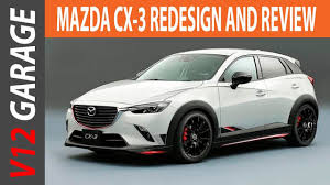 mazda car price 2018 mazda cx 3 redesign changes and price youtube