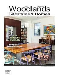 the woodlands lifestyles u0026 homes february 2016 by lifestyles