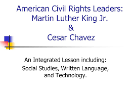 american civil rights leaders martin luther king jr u0026 cesar