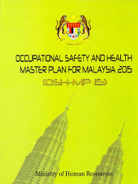 osh master plan 2015 occupational safety and health safety