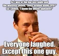 Funny Waitress Memes - don draper 2 so i was at the bar last night and the waitress