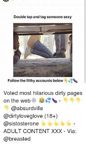 Dirty Sexy Memes - double tap and tag someone sexy follow the filthy accounts below