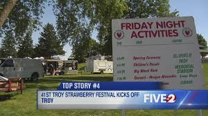troy ready for estimated 200 000 strawberry festival visitors wdtn