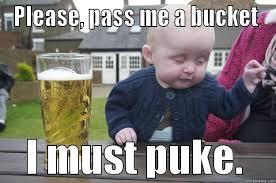 Puke Meme - please pass me a bucket i must puke quickmeme