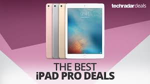 best i pad black friday deals the best ipad pro deals in october 2017 techradar