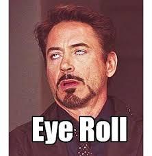 Rolls Eyes Meme - download eye roll meme super grove