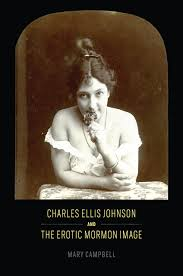 charles ellis johnson and the mormon image campbell