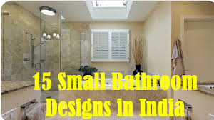 Modern Small Bathroom Ideas Pictures by Small Bathroom Designs In India Youtube