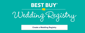my wedding registry get 10 at best buy with best buy s new wedding registry
