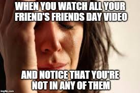 Friends Memes Facebook - friends day video imgflip