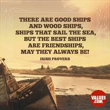 quote about meeting your heroes there are good ships and wood ships ships that sail the sea but