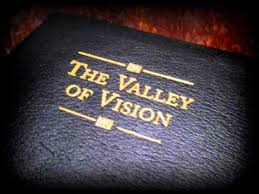 valley of vision puritan prayers i puritan prayers bit o betty