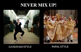 Gangnam Style Meme - meme never mix up gangnam style vs papal style by richelieu88