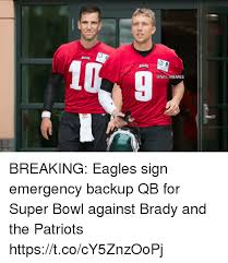 Philadelphia Eagle Memes - 9 memes breaking eagles sign emergency backup qb for super bowl
