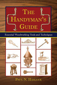 the handyman u0027s book tools materials and techniques for