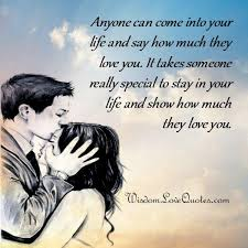 it takes someone special to stay in your wisdom quotes