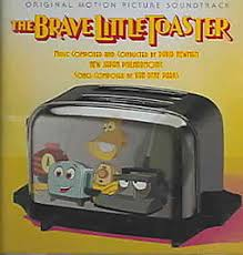 The Brave Little Toaster Movie The Brave Little Toaster Original Motion Picture Soundtrack