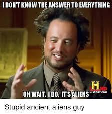 Aliens Guy Meme - 25 best memes about ancient aliens guy ancient aliens guy memes