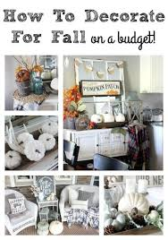 Fall Decorating Ideas On A Budget - 390 best fall images on pinterest fall fall decorating and