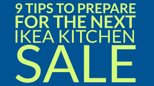 Kitchen Cabinet Sales Ikea Kitchen Sale 9 Tips To Prepare For The Next Ikea Kitchen