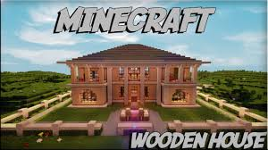 minecraft wooden house 4 download youtube