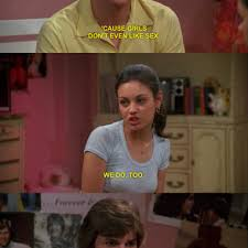 Kelso Burn Meme - kelso comes up with genius inventions in the basement on that 70 s